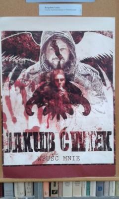 Wystawa nagrodzonych plakatów promujących twórczość Jakuba Ćwieka